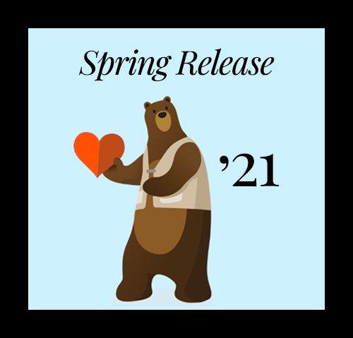 Salesforce Spring '21 Release